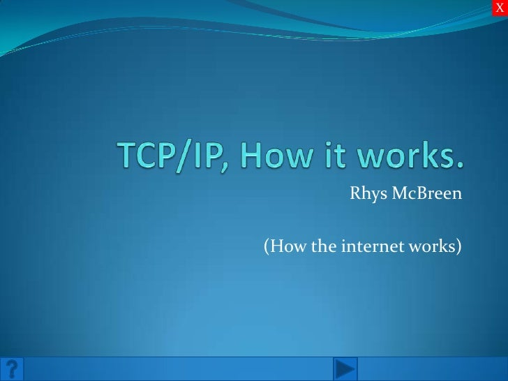 X          Rhys McBreen(How the internet works)