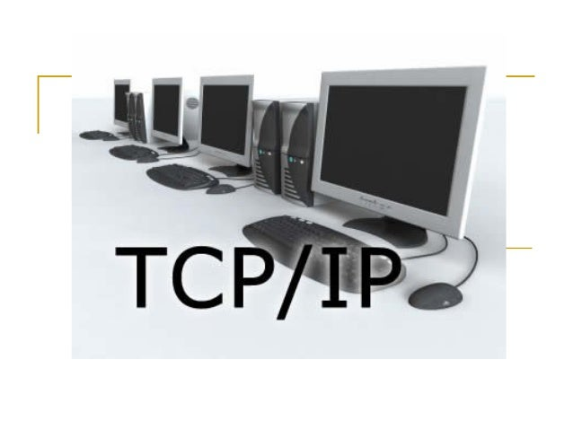 Introduction TCP/IP     The Internet Protocol Suite (commonly known as TCP/IP) is the set of communications protocols us...