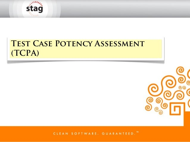 Test Case Potency Assessment(TCPA)