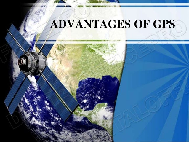 Advantages and disadvantages of GPS