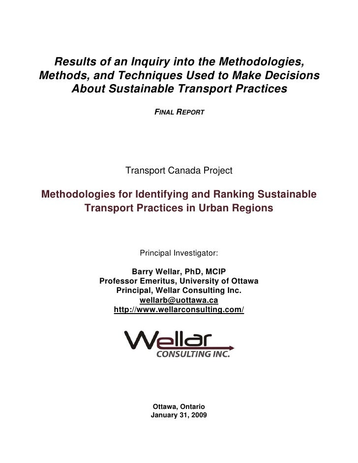 Results of an Inquiry into the Methodologies, Methods, and Techniques Used to Make Decisions      About Sustainable Transp...