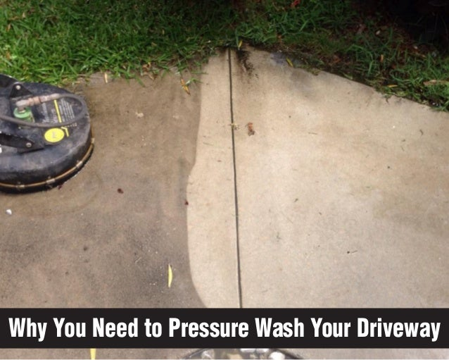 Why You Need to Pressure Wash Your Driveway