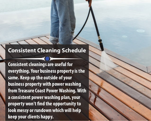 Consistent Cleaning Schedule Consistent cleanings are useful for everything.Your business property is the same. Keep up th...