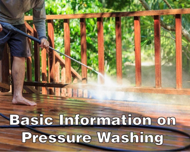 Basic Information on Pressure Washing