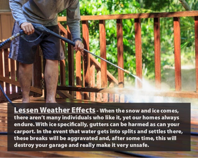 Lessen Weather Effects- When the snow and ice comes, there aren't many individuals who like it, yet our homes always endur...