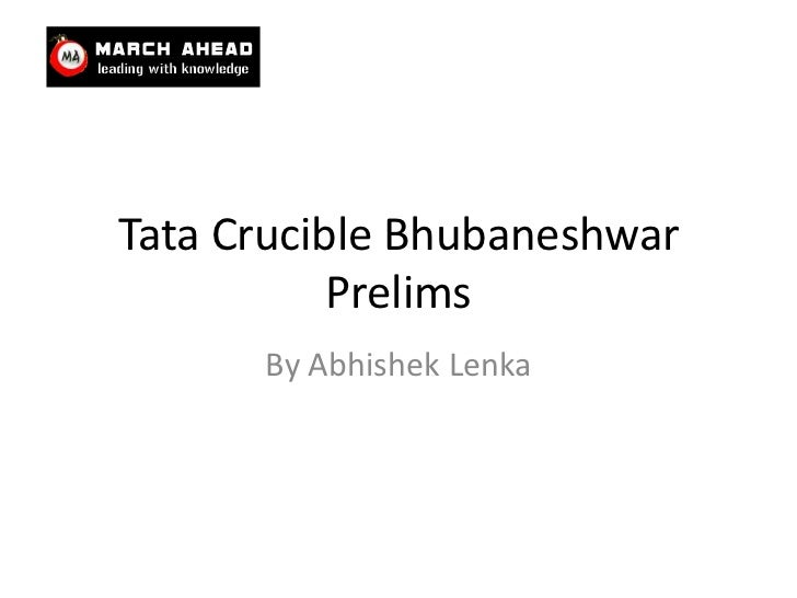 Tata Crucible Bhubaneshwar Prelims<br />By AbhishekLenka<br />