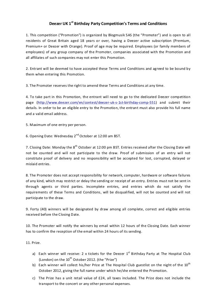 "Deezer	  UK	  1st	  Birthday	  Party	  Competition's	  Terms	  and	  Conditions	  	  1.	  This	  competition	  (""Promotion..."
