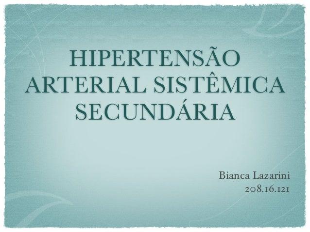Hipertensão Arterial Sistêmica Secundária