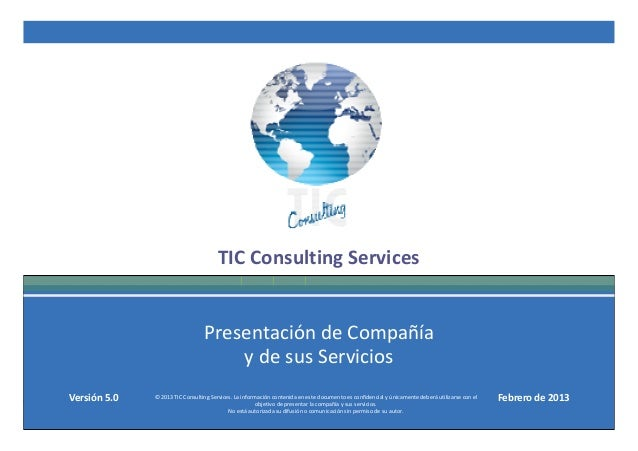 TIC Consulting Services                                     Presentación de Compañía                                      ...