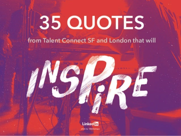 25 Quotes from Talent Connect that will