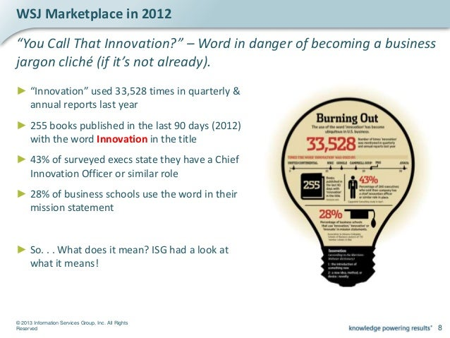 © 2013 Information Services Group, Inc. All Rights Reserved 10 Pace of Learning < Pace of Change2 In today's market, the p...