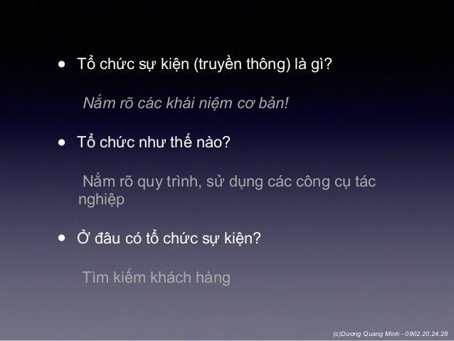 (c)Dương Quang Minh - 0902.20.24.28 • Tổ chức sự kiện (truyền thông) là gì? Nắm rõ các khái niệm cơ bản! • Tổ chức như thế...