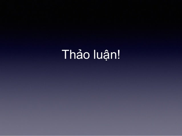 Thảo luận!