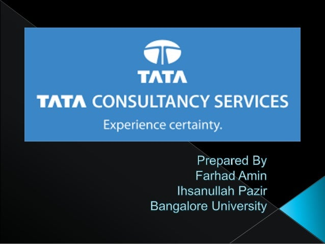  Tata Consultancy Services is a provider of information technology (lT)services. It provides a wide range of services inc...