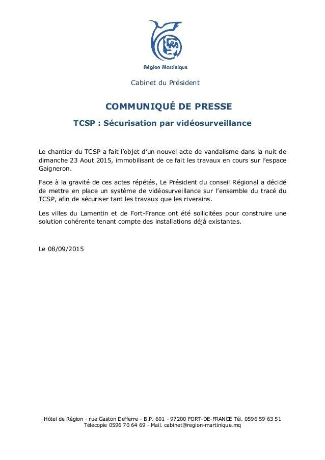 Hôtel de Région - rue Gaston Defferre - B.P. 601 - 97200 FORT-DE-FRANCE Tél. 0596 59 63 51 Télécopie 0596 70 64 69 - Mail....