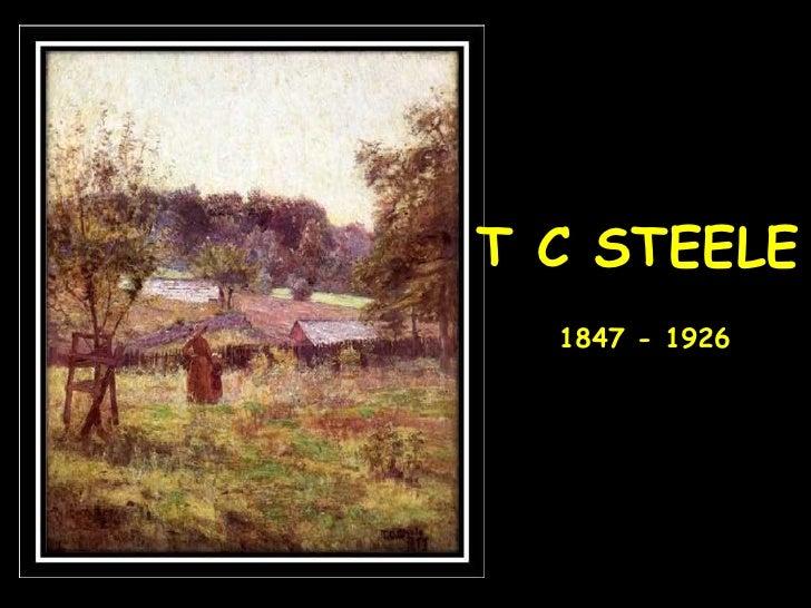 T C STEELE 1847 - 1926