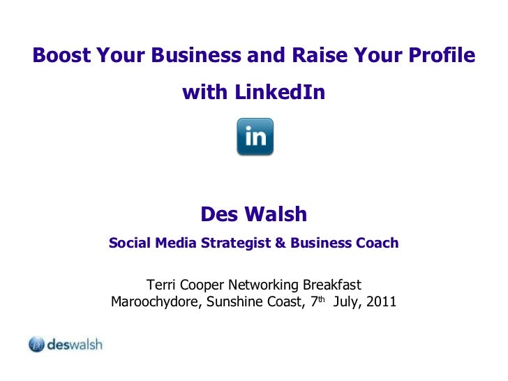 Boost Your Business and Raise Your Profile with LinkedIn Des Walsh Social Media Strategist & Business Coach Terri Cooper N...