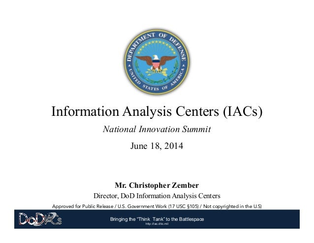 "Bringing the ""Think Tank"" to the Battlespace	    http://iac.dtic.mil Approved for Public Release / U.S. Government Work (1..."
