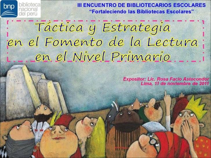 """III ENCUENTRO DE BIBLIOTECARIOS ESCOLARES      """"Fortaleciendo las Bibliotecas Escolares"""""""