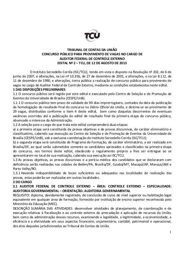 1 TRIBUNAL DE CONTAS DA UNIÃO CONCURSO PÚBLICO PARA PROVIMENTO DE VAGAS NO CARGO DE AUDITOR FEDERAL DE CONTROLE EXTERNO ED...