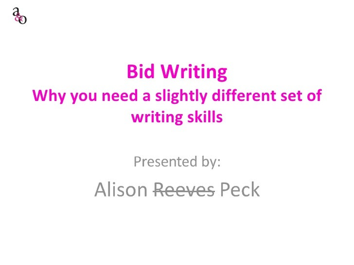 Bid Writing Why you need a slightly different set of writing skills