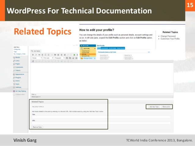 15  WordPress For Technical Documentation     Related TopicsText Vinish Garg                TCWorld India Conference 2013,...