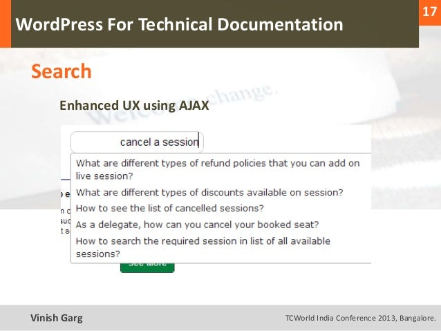 17  WordPress For Technical Documentation     Search           Enhanced UX using AJAXText Vinish Garg                    T...