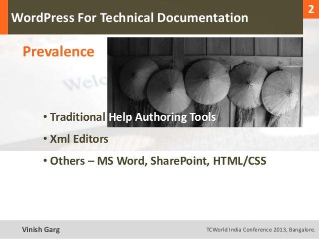 1                                                                                 2  WordPress For Technical Documentation...