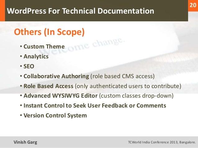 20  WordPress For Technical Documentation     Others (In Scope)        • Custom Theme        • Analytics        • SEO     ...