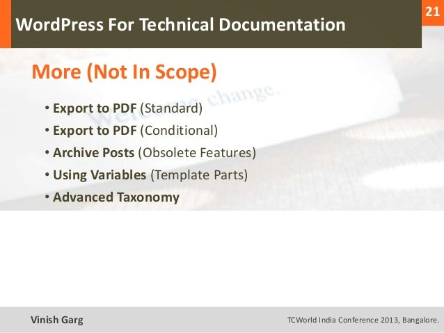 21  WordPress For Technical Documentation     More (Not In Scope)        • Export to PDF (Standard)        • Export to PDF...