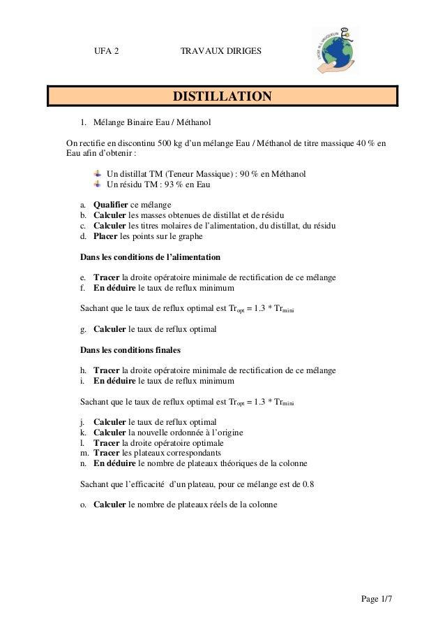 UFA 2                    TRAVAUX DIRIGES                               DISTILLATION   1. Mélange Binaire Eau / MéthanolOn ...