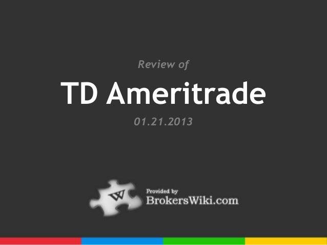 Review ofTD Ameritrade    01.21.2013