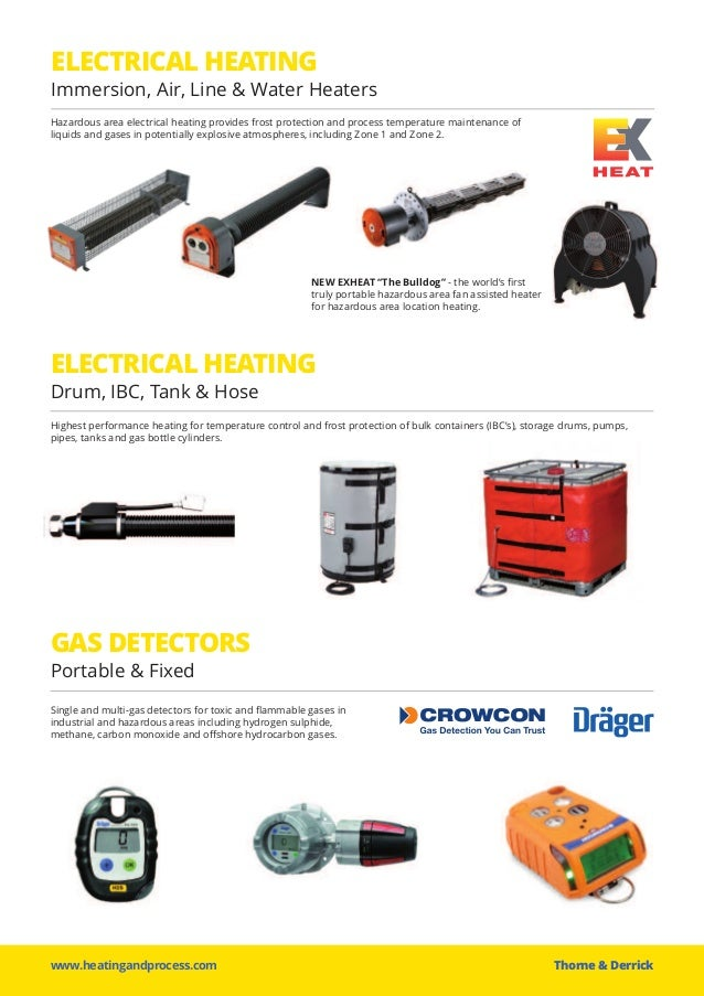 ELECTRICAL HEATING Immersion, Air, Line & Water Heaters ELECTRICAL HEATING Drum, IBC, Tank & Hose www.heatingandprocess.co...