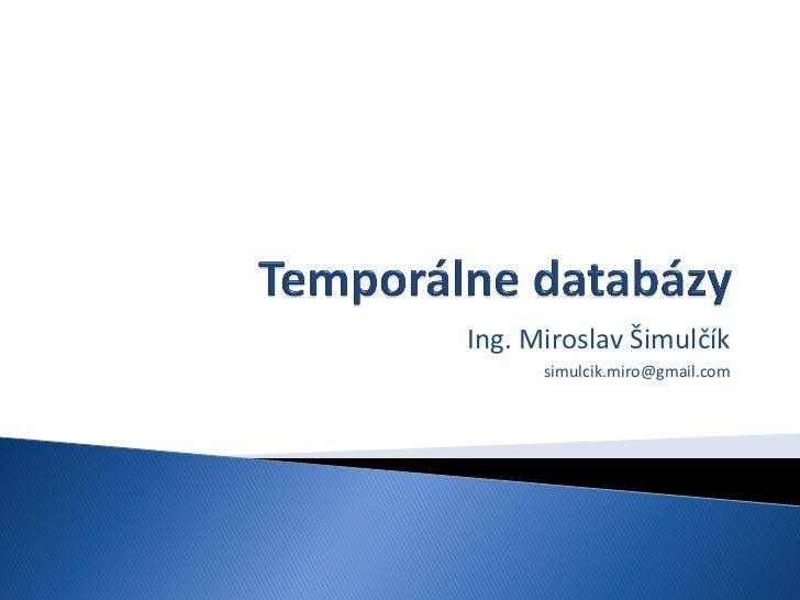 Ing. Miroslav Šimulčík      simulcik.miro@gmail.com