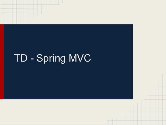 TD - Spring MVC