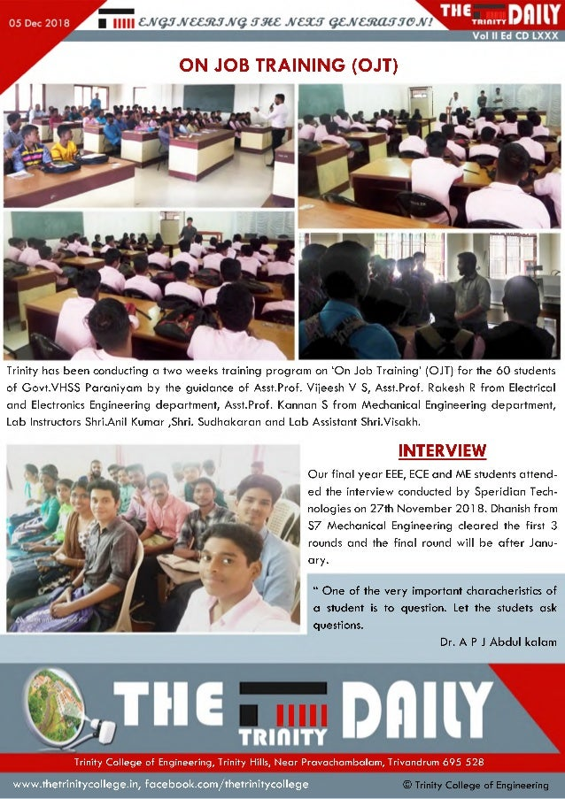 ON JOB TRAINING (OJT) Trinity has been conducting a two weeks training program on 'On Job Training' (OJT) for the 60 stude...