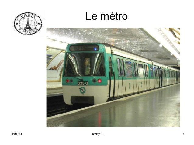 Le métro  04/01/14  azertyui  3
