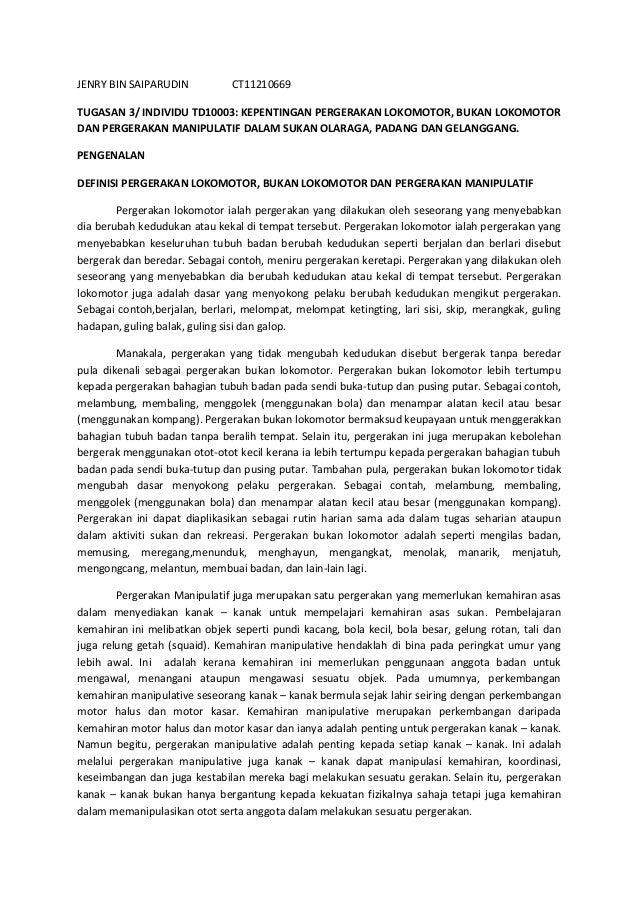 JENRY BIN SAIPARUDIN           CT11210669TUGASAN 3/ INDIVIDU TD10003: KEPENTINGAN PERGERAKAN LOKOMOTOR, BUKAN LOKOMOTORDAN...