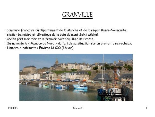 GRANVILLE•  commune française du département de la Manche et de la région Basse-Normandie.•  station balnéaire et climatiq...