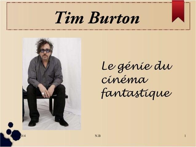 Tim Burton Le génie du cinéma fantastique  18/01/2014  N.B  1