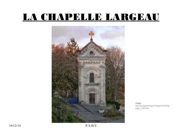 LA CHAPELLE LARGEAU  16/12/14 P. SAVE  Image :  http://bocageetmauges.blogspot.fr/p/blog-page_  1235.html