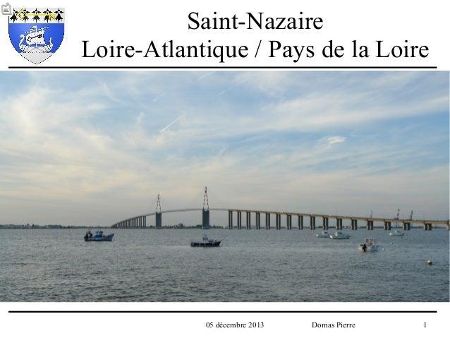 Saint-Nazaire Loire-Atlantique / Pays de la Loire  05 décembre 2013  Domas Pierre  1