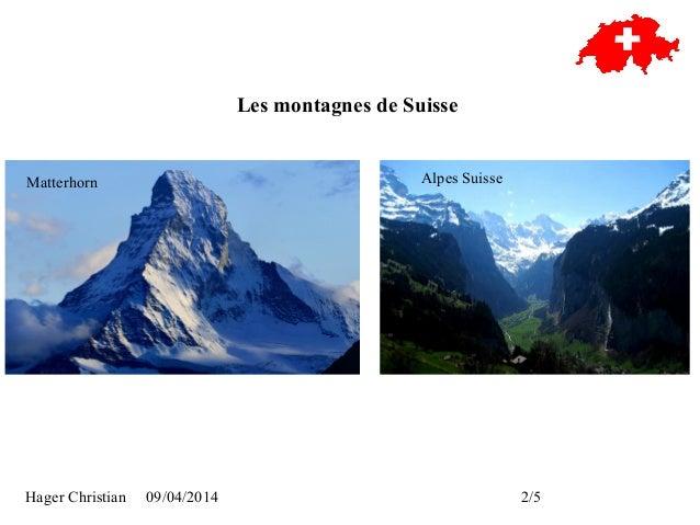 Hager Christian 09/04/2014 2/5 Les montagnes de Suisse Matterhorn Alpes Suisse