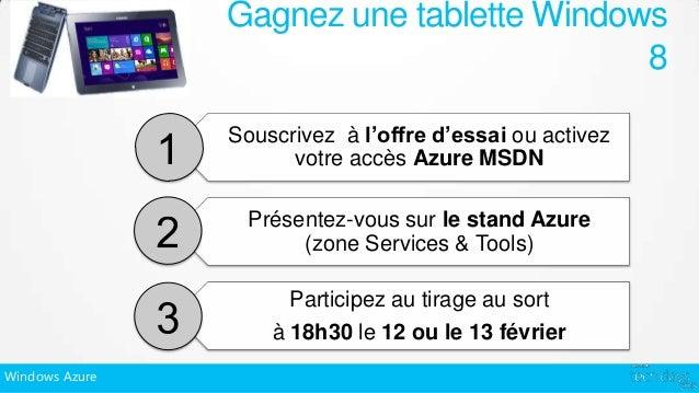 Gagnez une tablette Windows                                          8                Souscrivez à l'offre d'essai ou acti...