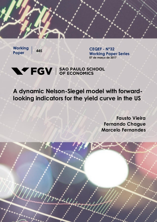 Working Paper 445 A dynamic Nelson-Siegel model with forward- looking indicators for the yield curve in the US Fausto Viei...