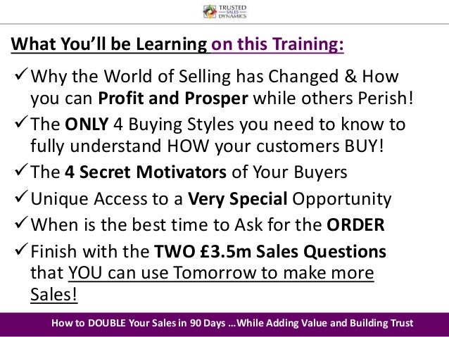 What You'll be Learning on this Training:  Why the World of Selling has Changed & How  you can Profit and Prosper while o...