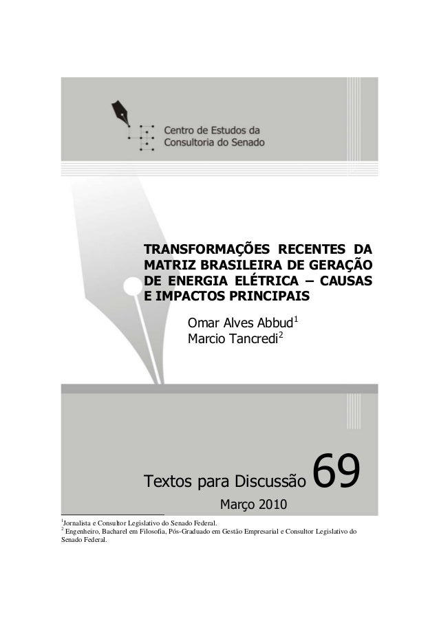 TRANSFORMAÇÕES RECENTES DA                           MATRIZ BRASILEIRA DE GERAÇÃO                           DE ENERGIA ELÉ...
