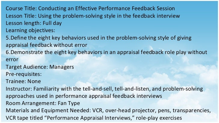 <ul><li>Course Title: Conducting an Effective Performance Feedback Session </li></ul><ul><li>Lesson Title: Using the probl...