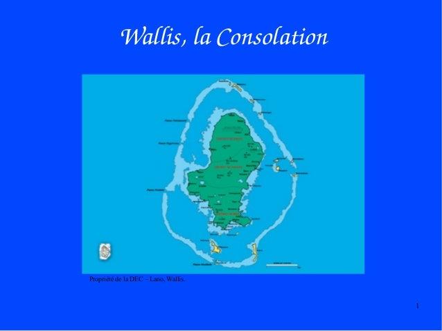 Wallis,laConsolation  Propriété de la DEC – Lano, Wallis.  1