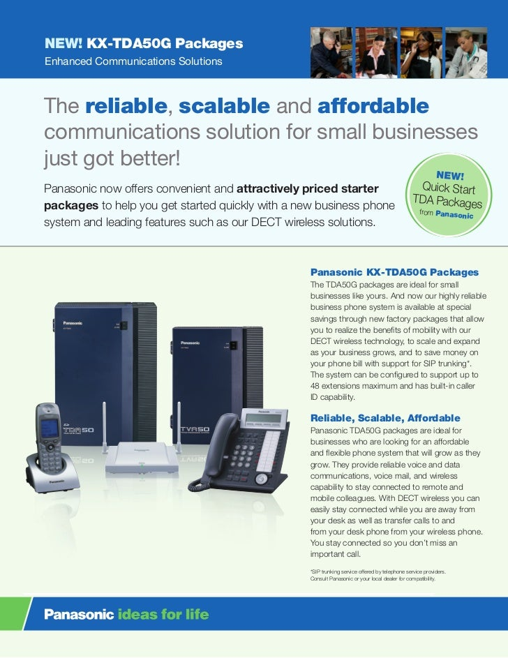 NEW! KX-TDA50G PackagesEnhanced Communications SolutionsThe reliable, scalable and affordablecommunications solution for s...